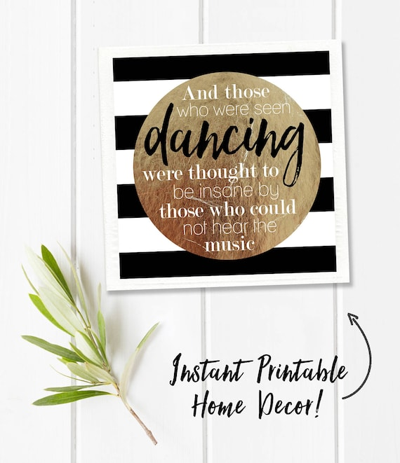 Dance Quote Download Inspiring Wall Art Square Digital Etsy Adorable Download Inspiring Images