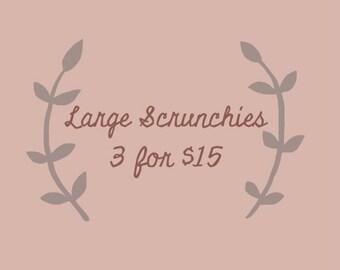 Large Scrunchy Bundle