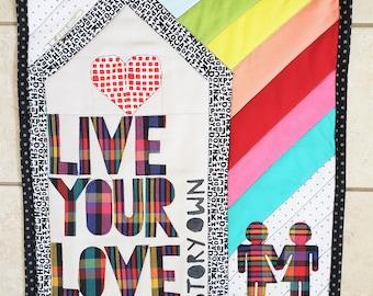 Live Your Love Story Art Quilt, Original Mixed Media Art Quilt, House Rules Art, Equal Love Art, LGBTQ Art, Social Justice Art