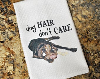 Tea Towel -  Chocolate Lab, Dog Hair Don't Care