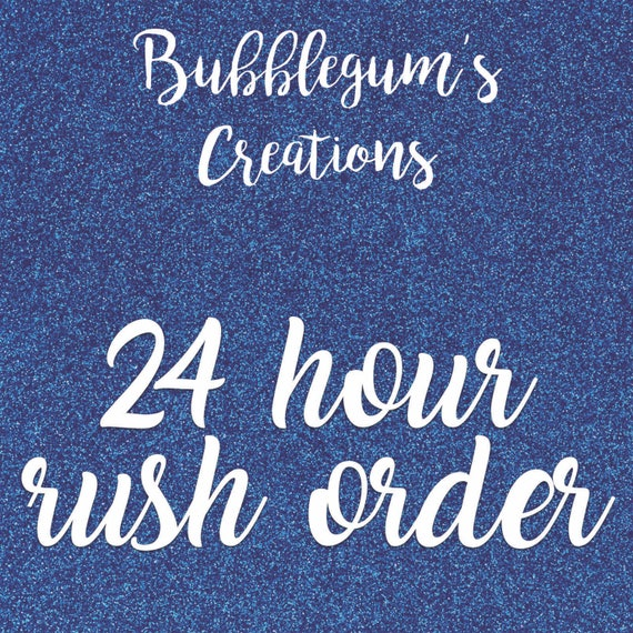 24 Hour Digital Rush OrderAdd this listing to your order to get it processed faster than the regular time in the description.