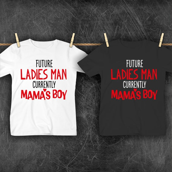 Valentine's Day Shirt Future Ladies Man Currently Mama's Boy tshirt toddler kids boy shirts onesies