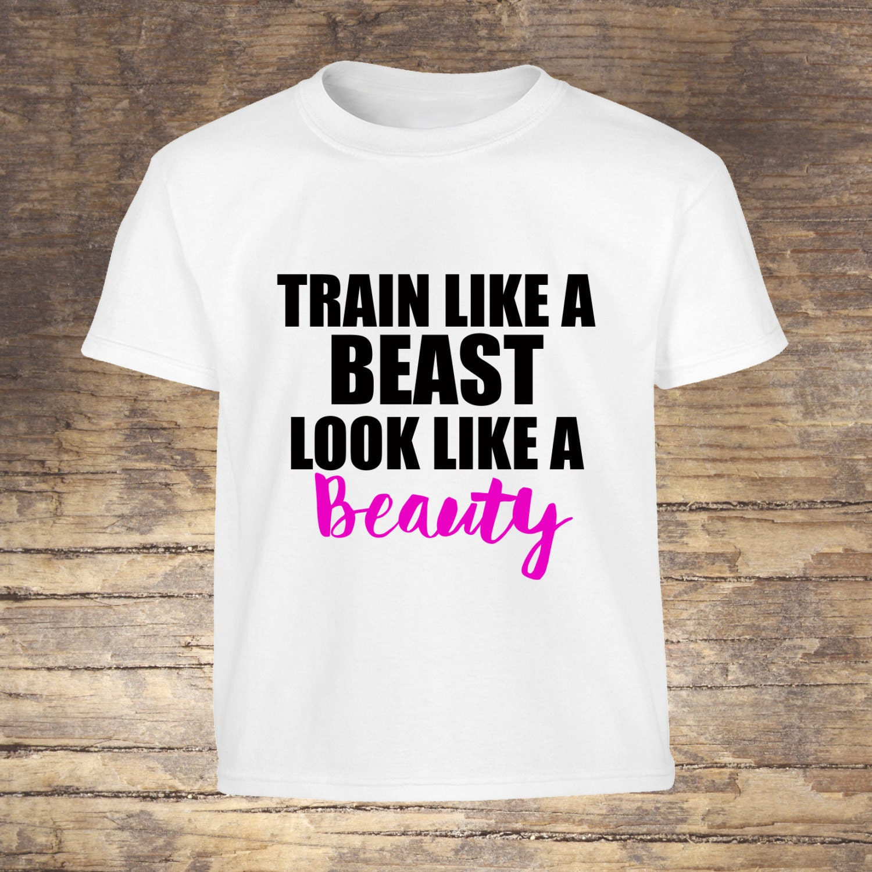 7824235ac7 Train Like a Beast Workout Tee, Gym Clothing, Fitness Tshirt, beauty ...