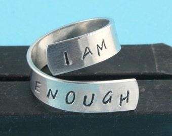 I Am Enough Ring - Wrap Ring - Twist Ring - Silver Ring - Size 7 Ring - Size 8 Ring - Graduation Gift - Inspirational Ring - Affirmation