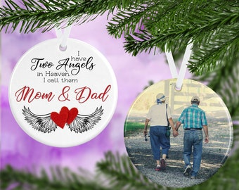 Two Angels in Heaven I call them Mom and Dad - Memorial Ornament - Double Sided Ornament - Remembrance Ornament - Personalized Ornament