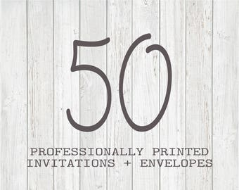 50 Professionally Printed Invitations