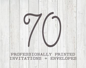 70 Professionally Printed Invitations