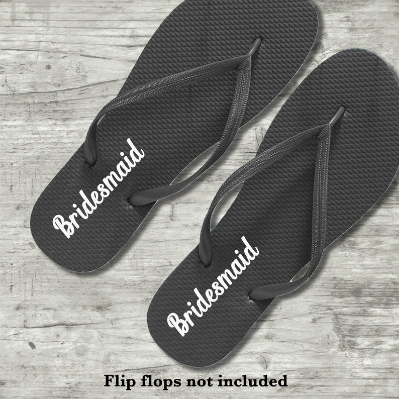132a1a740f854d Bridesmaids Flip Flops Decals Maid of Honor Flipflops Bridal