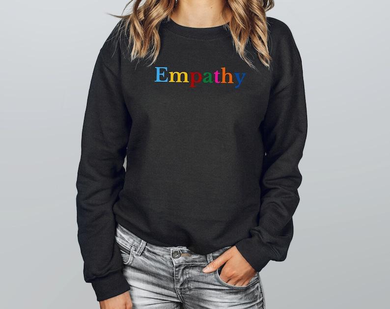 Empathy Sweatshirt Black Unisex Shirt Mental Health Matters image 0