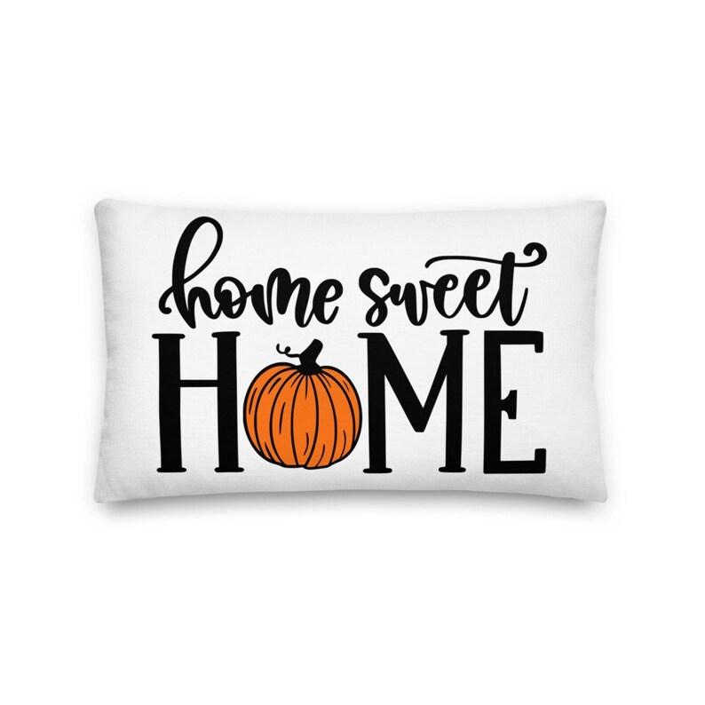 Home Sweet Home Fall Pillow Farmhouse Pillow Farmhouse Decor image 0