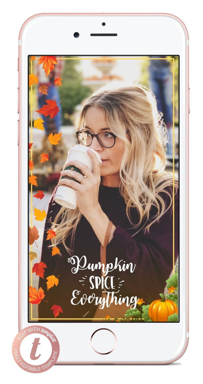 Fall Geofilter Pumpkin Spice and Leaves Snapchat Filter Rustic Foliage Frame Cute Cozy Editable Coffee Geotag