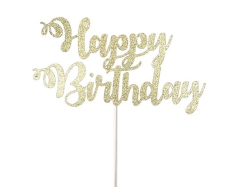 Happy Birthday Cake Topper, Glitter Cake Topper,Happy Birthday Topper, Birthday Party Decor, Gold Glitter Birthday Topper, Celebrate, Topper