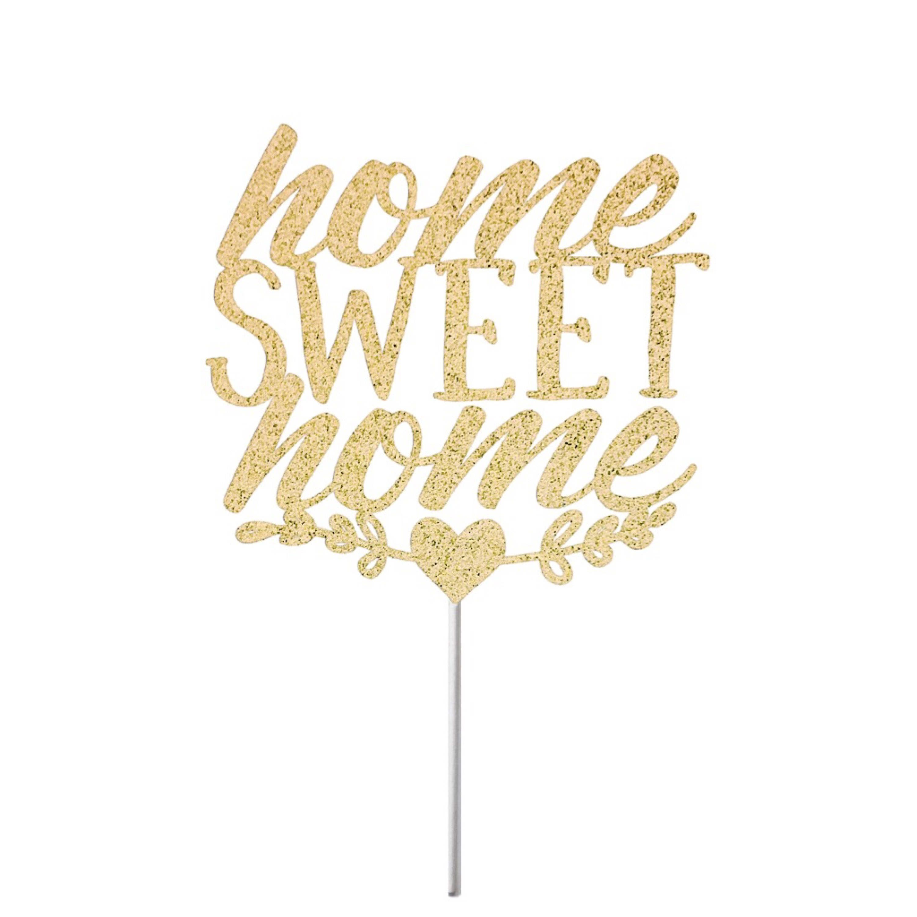 Welcome home cake topper welcome home home sweet home party