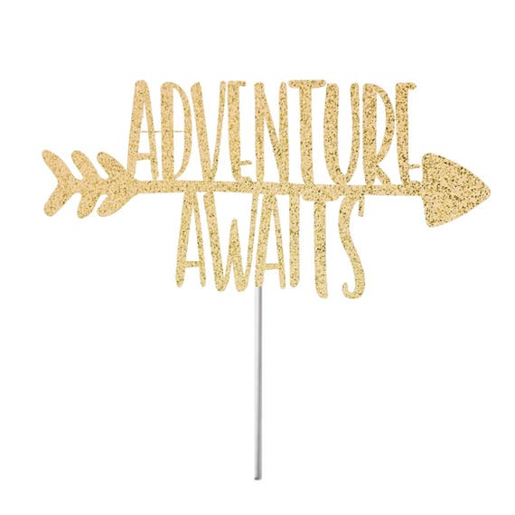 Adventure Awaits Cake Topper Wedding Cake Topper Engagement | Etsy