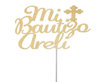 Custom Mi Bautizo cake topper, baptism cake topper, Mi Bautizo cake topper, christening cake topper, glitter cake topper, cake decor
