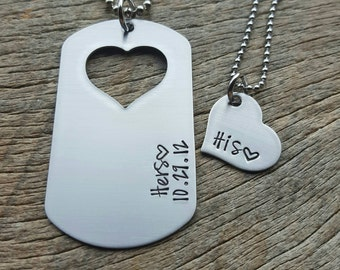 Dog Tag with Heart Cut Out Hers with a date and His Heart Hand Stamped Necklace Set for Him and Her Couples Set