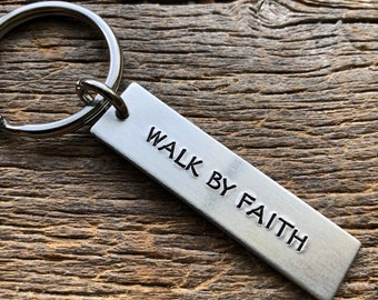 Walk By Faith Customizable Hand Stamped Light Weight  Aluminum Rectangle  key chain Best Friend Boyfriend Girlfriend Christian Biblical