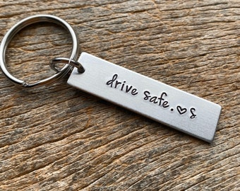 Drive Safe With Initial No Other Customization  Hand Stamped Light Weight  Aluminum key chain Boyfriend/ Husband / Wife / Christmas