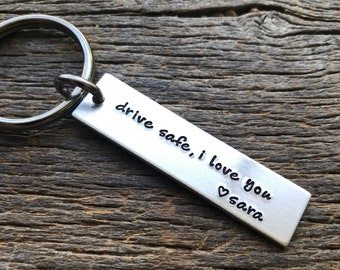 Drive Safe I Love You Customizable Hand Stamped Light Weight  Aluminum Rectangle  key chain Best Friend/Boyfriend/Girlfriend /Christmas