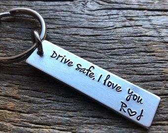Drive Safe I Love You With Initials Customizable Hand Stamped Light Weight  Aluminum Rectangle  key chain Best Friend Boyfriend Girlfriend