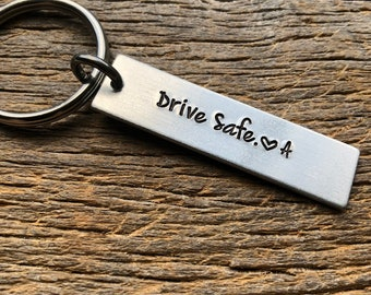 Drive Safe With Initial No Other Customization  Hand Stamped Light Weight  Aluminum key chain Best Friend/Boyfriend/ Husband / Wife