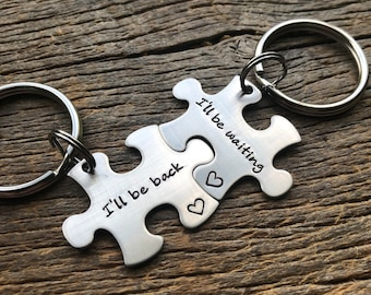 I'll Be Back I'll Be Waiting Puzzle Piece Key Chain Set  Hand Stamped Personalized His and Hers Set Couples gift Anniversary Gift