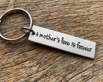 A Mother's love is Forever Customizable Hand Stamped Light Weight  Aluminum Rectangle  key chain Best Friend Mom Daughter Son