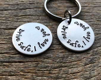 Drive Safe  Pocket Token or Key chain Customizable Hand Stamped Light Weight  1 Inch Aluminum Round  Best Friend/Boyfriend/Girlfriend