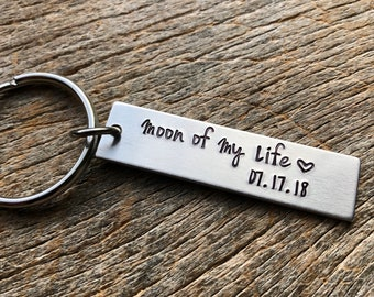Moon of My Life with Date Customizable Hand Stamped Light Weight  Aluminum Rectangle  key chain Best Friend/Boyfriend/Girlfriend /