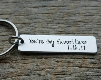 Customizable  You're My Favorite with Date Hand Stamped Light Weight Aluminum Rectangle key chain