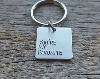 Customizable You're My Favorite Hand Stamped Aluminum Square key chain