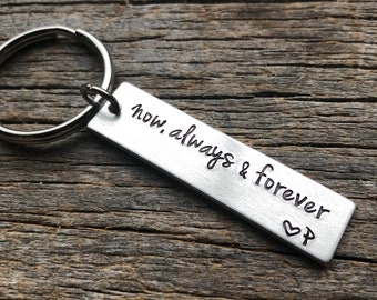 Customizable Now Always & Forever Hand Stamped Light Weight  Aluminum Rectangle  key chain Best Friend/Boyfriend/Girlfriend