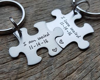 Customizable I Am Weird I Love Weird with Anniversary Date Puzzle Piece Key chain Set  Hand Stamped Stainless Steel Couples set Best Friends