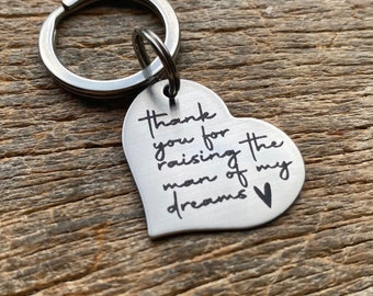 Ready To Ship Laser Engraved Thank You For Raising the man  of my dreams heart key chain  Stainless Steel Mother of the Groom