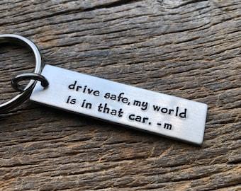 Drive Safe My World Is In That Car Customizable Hand Stamped Light Weight  Aluminum Rectangle  key chain Best Friend/Boyfriend/Girlfriend /