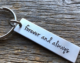 Forever and Always Customizable Hand Stamped Light Weight  Aluminum Rectangle  key chain Best Friend/Boyfriend/Girlfriend / trucker
