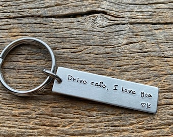 Drive Safe I Love You Customizable Initial Hand Stamped Light Weight  Aluminum Travel key chain Best Friend/Boyfriend/Girlfriend / Christmas