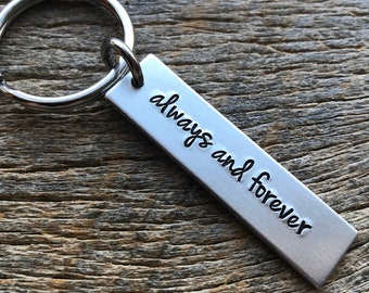 Always and Forever Customizable Hand Stamped Light Weight  Aluminum Rectangle  key chain Best Friend/Boyfriend/Girlfriend / trucker