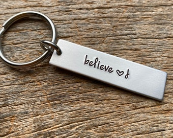 Believe With Initial No Other Customization  Hand Stamped Light Weight  Aluminum key chain Boyfriend/ Husband / Wife / Travel