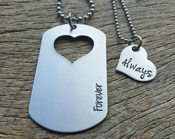 Dog Tag with Heart Cutout Military Spouse Forever and Always Hand Stamped Necklace His and Hers Necklace Set