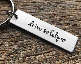 Drive Safely No Customization  Hand Stamped Light Weight  Aluminum Rectangle  key chain Best Friend/Boyfriend/Girlfriend / trucker