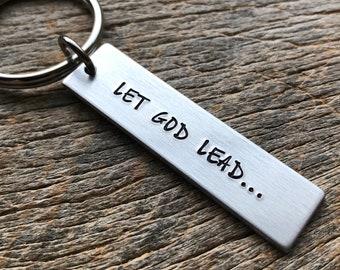 Let God Lead Customizable Hand Stamped Light Weight  Aluminum Rectangle  key chain Best Friend/Boyfriend/Girlfriend / Christian