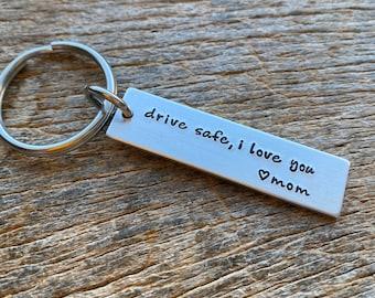 Drive Safe I Love You Customizable Hand Stamped Light Weight  Aluminum Rectangle  key chain Best Friend/Boyfriend/Girlfriend /Christmas
