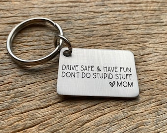 Ships Next Day Be Safe & Have Fun Don't Do Stupid Stuff Key Chain Stainless Steel Laser Engraved Son/ Daughter / Son in Law/ Daughter in Law