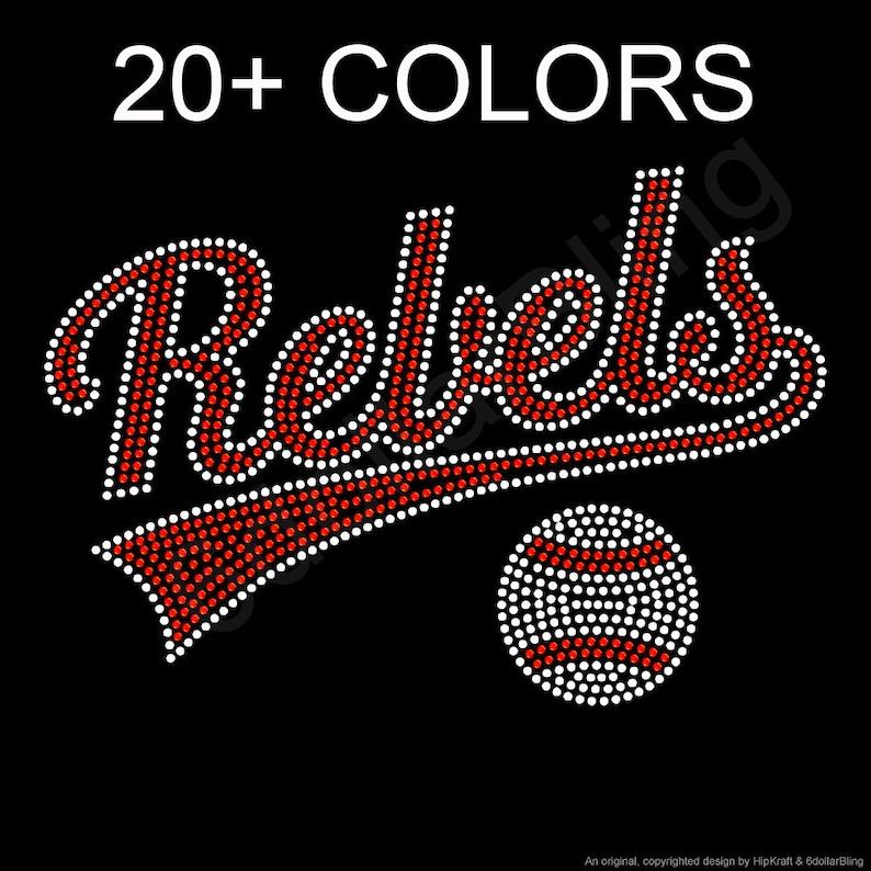 aac6c91bda Rhinestone Iron-On Transfer Rebels or Rebelettes Bling - Baseball, Mom,  Grandma, Sister, # Customizable!