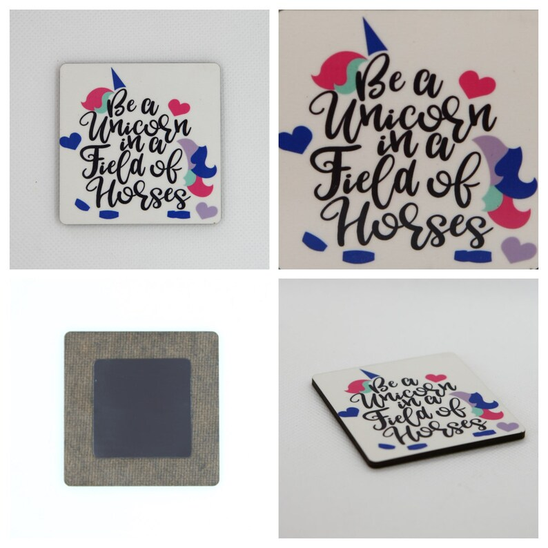 cd53f6741 Be A Unicorn In A Field Of Horses Magnet Unicorn Magnet   Etsy