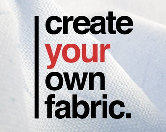 Custom Fabric Printing, Create Your Own Image on the fabric of your choice