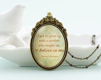 My mother taught me to believe in me, mother inspirational quote vintage style glass pendant necklace w/ satellite chain mother's day gift