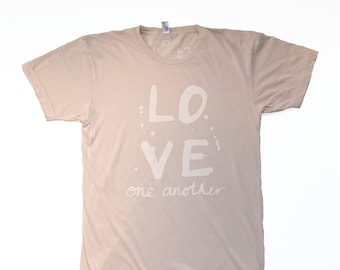 LOVE ONE ANOTHER hand screen printed t-shirt