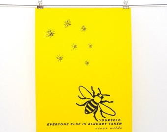 BE(E) YOURSELF, Oscar Wilde quote hand pulled screen print